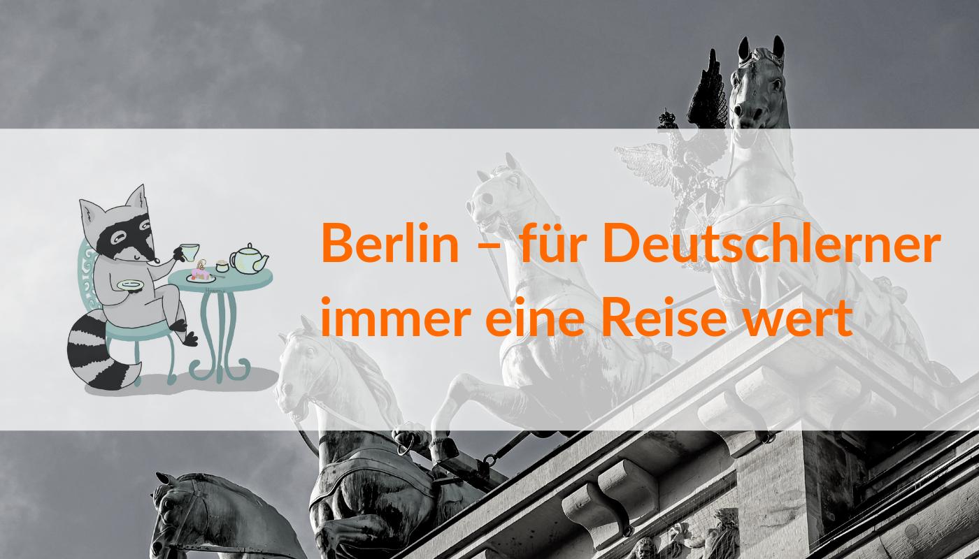 Eine Reise nach Berlin