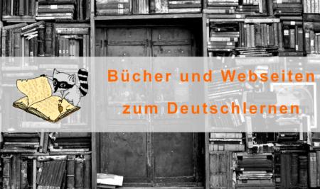 Bücher und Webseiten zum Deutschlernen
